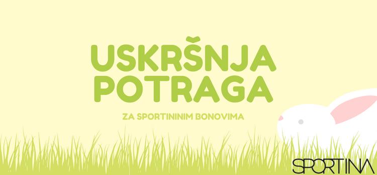 Nagradna igra: Uskršnja potraga za Sportina bonovima