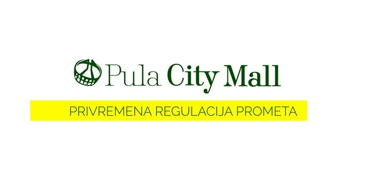 Privremena regulacija prometa: prilaz u Pula City Mall