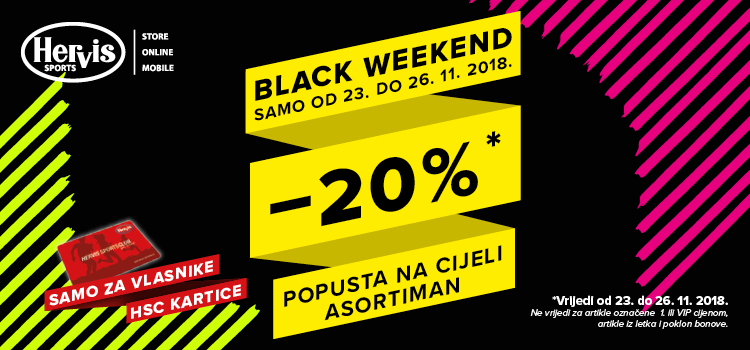 Black weekend u Hervisu