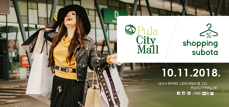 Shopping subota u Pula City Mallu