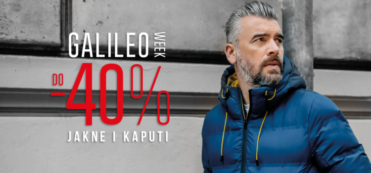 [Galileo week] do -40% na jakne i kapute!