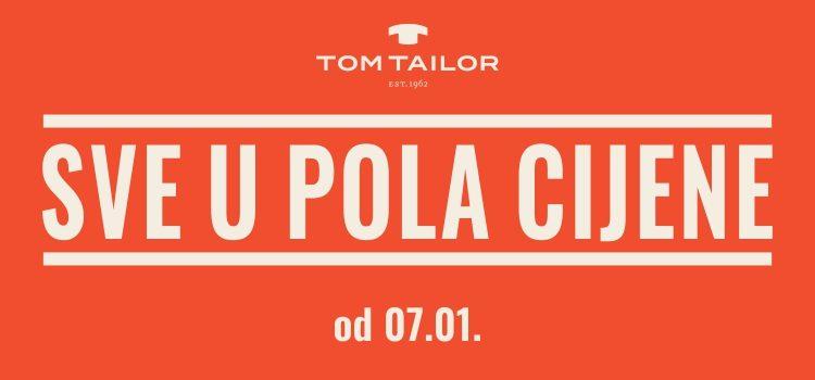 Sve u pola cijene u Tom Tailoru!