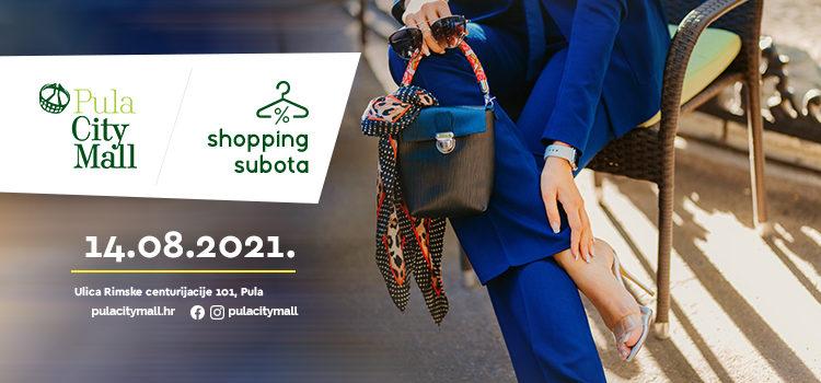 Shopping subota u kolovozu!